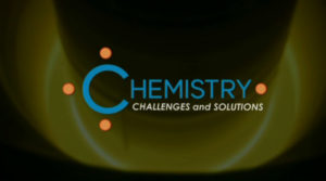 Chemistry: Challenges and Solutions